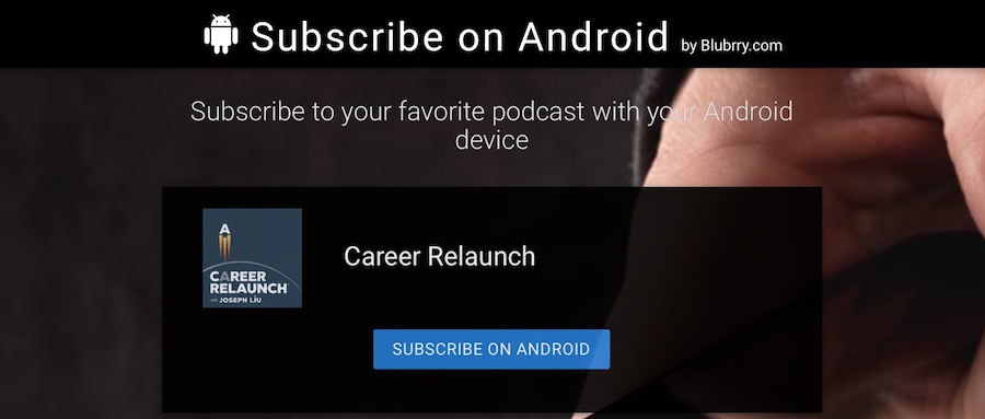 Subscribe to Career Relaunch on Android