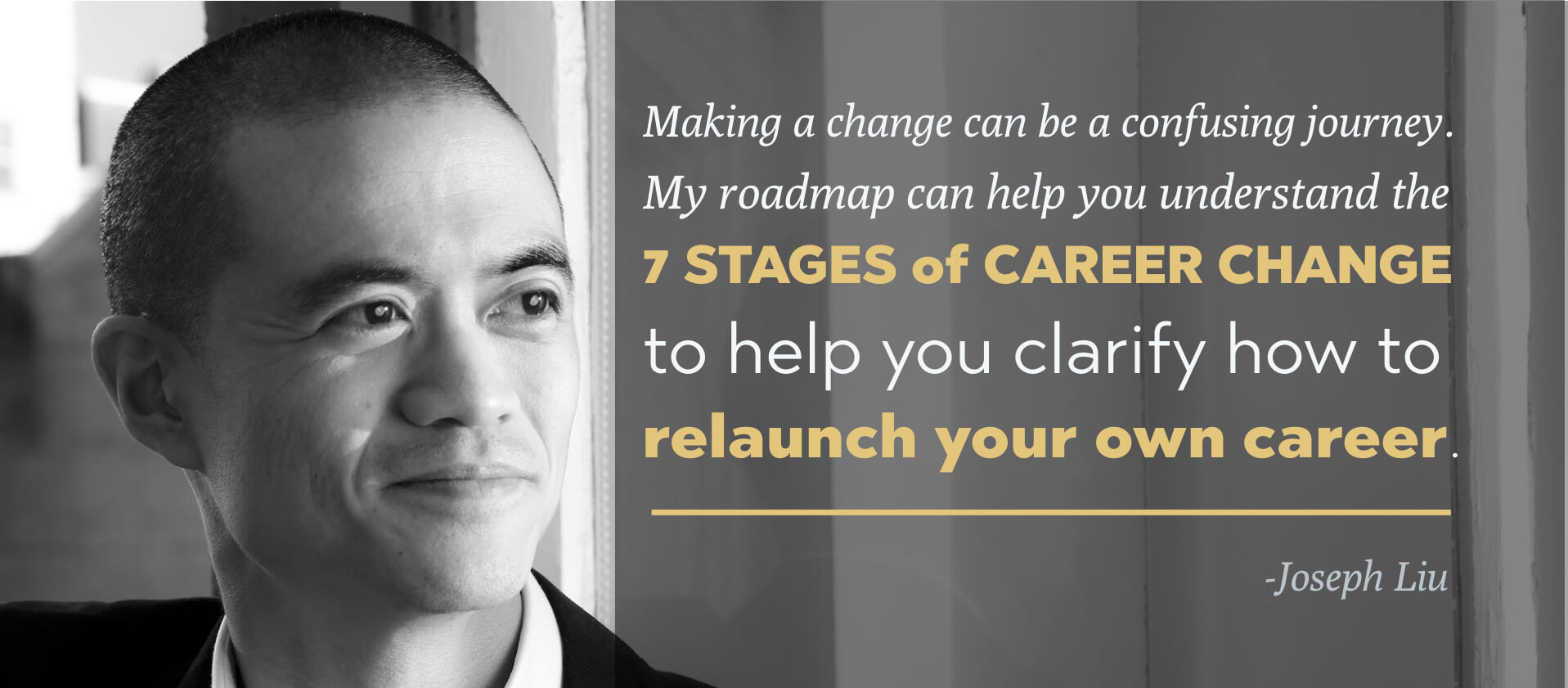 Joseph Liu- 7 Stages of Career Change Quote