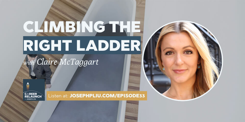 Climbing the Right Career Ladder with Claire McTaggart- CR033