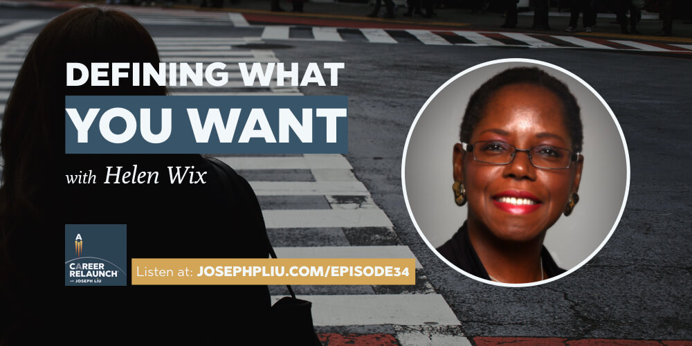 Defining What You Want, with Helen Wix- CR034