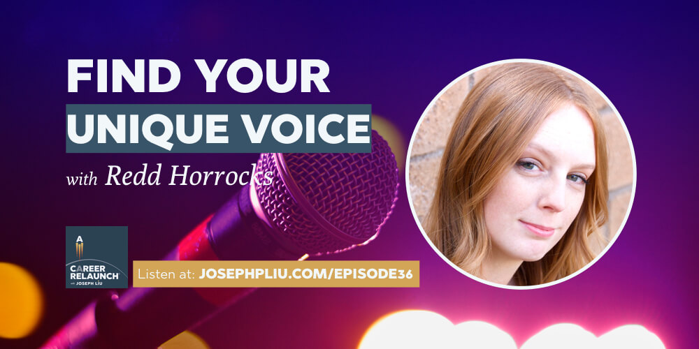 Find Your Unique Voice, with Redd Horrocks- CR036