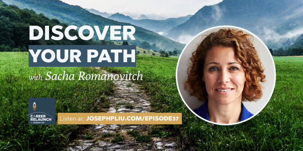 Discover Your Career Path with Sacha Romanovitch- CR037