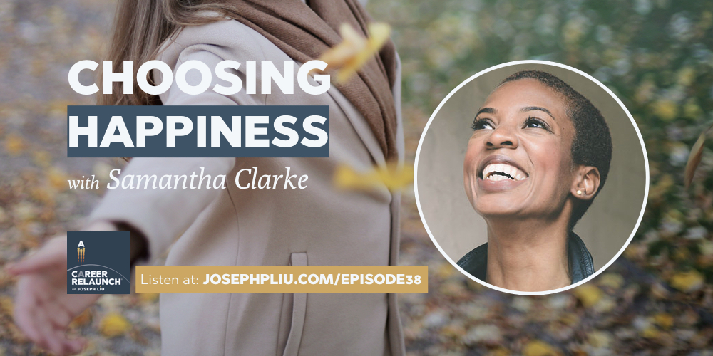Choosing Happiness, with Samantha Clarke- CR038