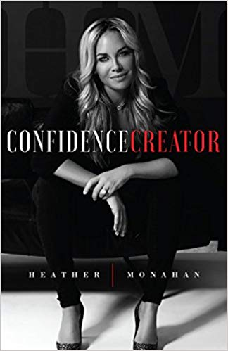 Confidence Creator Book- Heather Monahan