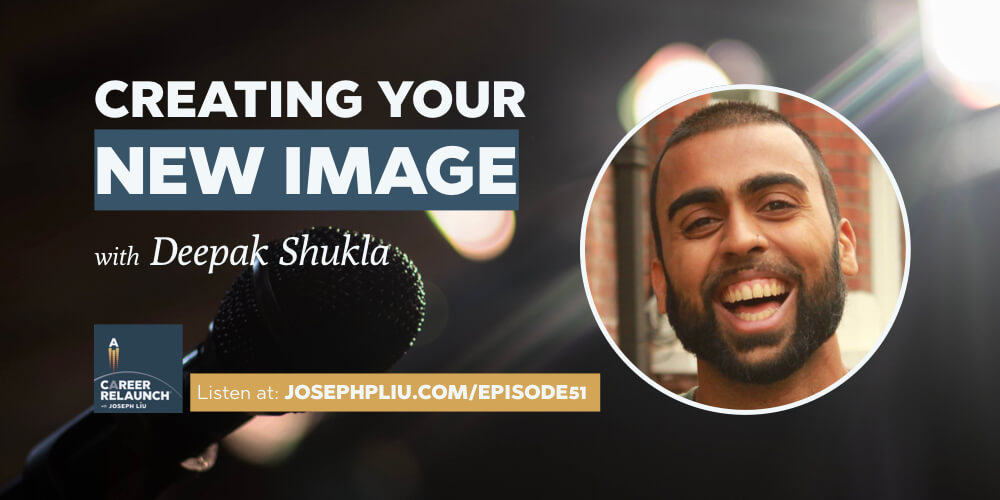 Creating Your New Image with Deepak Shukla- CR051