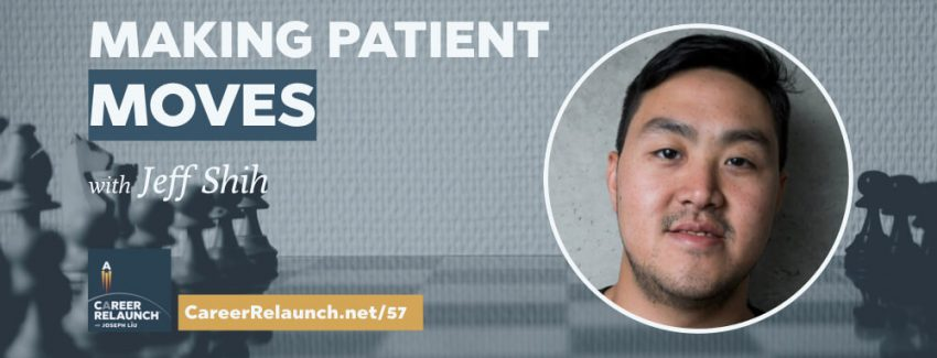 CR057_Patient-Moves-Jeff-Shih-Career-Relaunch
