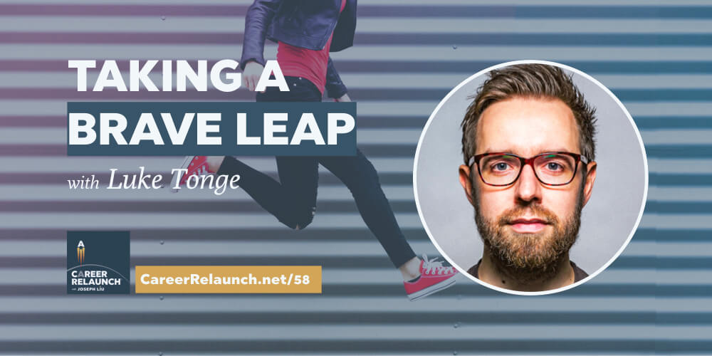 CR058_Taking-Leap-Luke-Tonge-Career-Relaunch